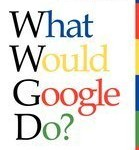 what_would_google_do